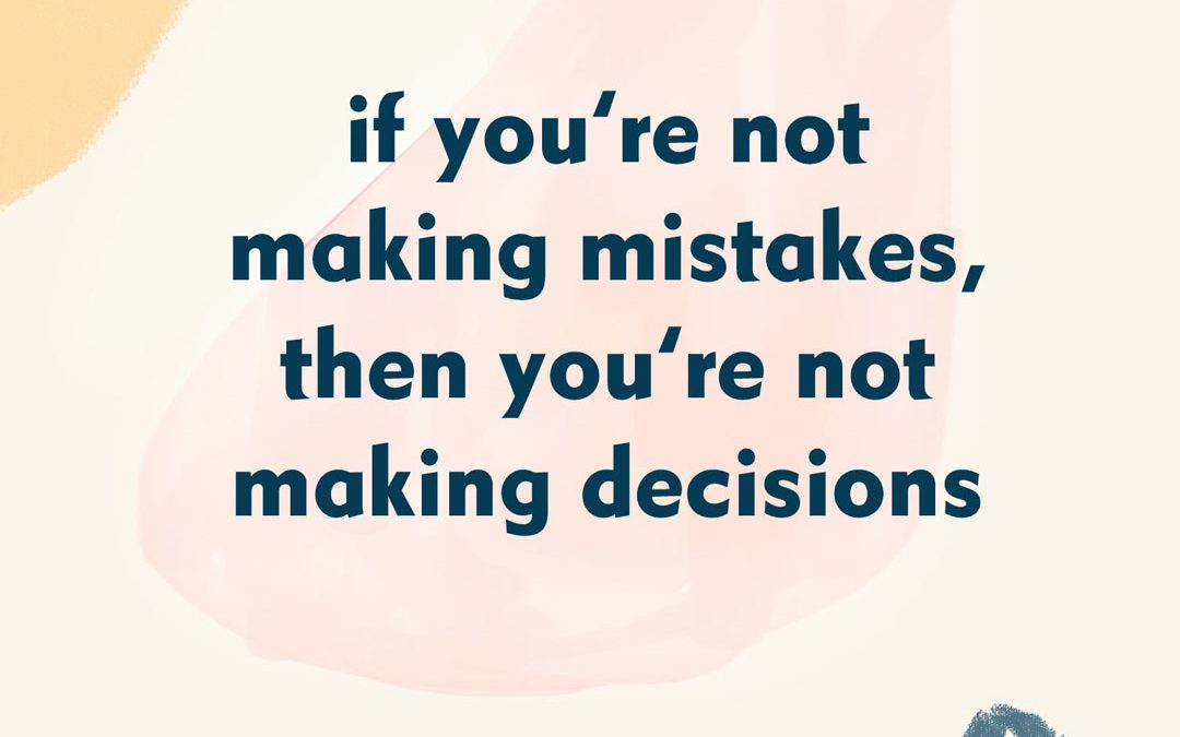 Mistakes are Learning Opportunities