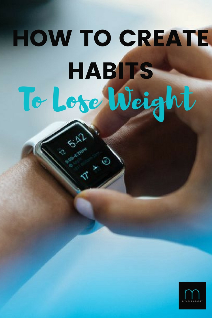 How to create habits to lose weight
